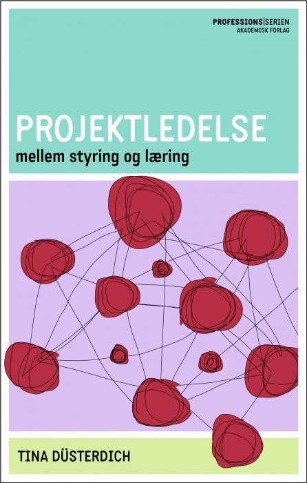 tina düsterdich Projektledelse (e-bog) på bogreolen.dk