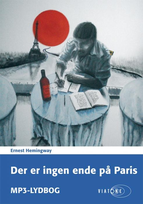 ernest hemingway Der er ingen ende på paris (lydbog) fra bogreolen.dk