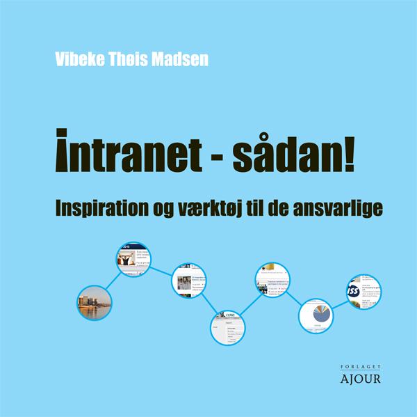 Intranet - sådan! (e-bog) fra vibeke thøis madsen fra bogreolen.dk