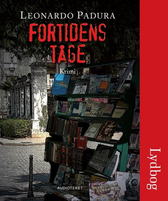 leonardo padura Fortidens tåge (lydbog) på bogreolen.dk