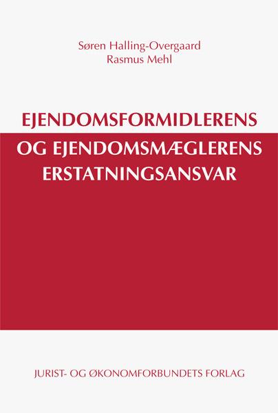 Ejendomsformidlerens og ejendomsmæglerens erstatningsansvar (e-bog) fra søren halling-overgaard på bogreolen.dk