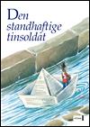 h.c. andersen – Den standhaftige tinsoldat (e-bog) på bogreolen.dk