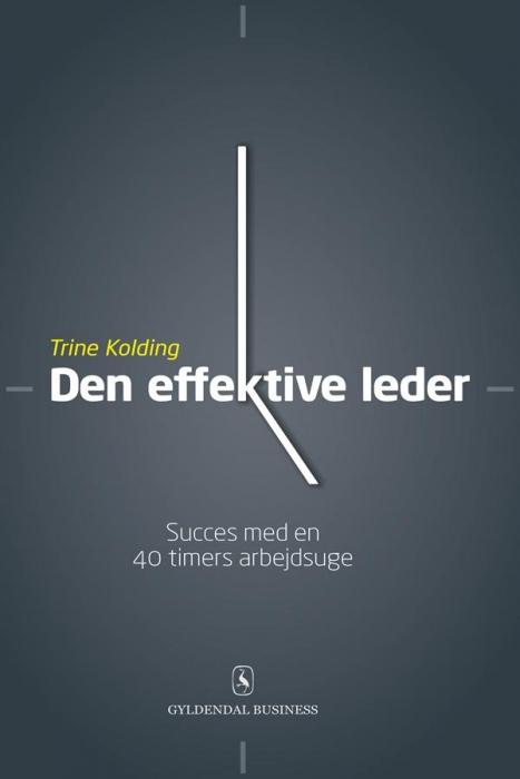 trine kolding – Den effektive leder (e-bog) på bogreolen.dk