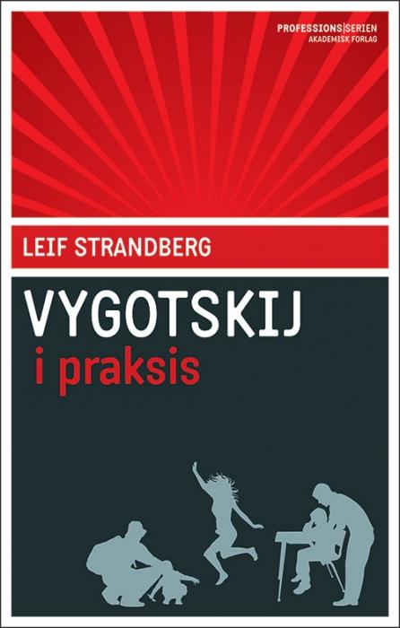 leif strandberg Vygotskij i praksis (e-bog) på bogreolen.dk