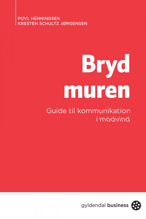 kresten schultz jørgensen Bryd muren (e-bog) fra bogreolen.dk