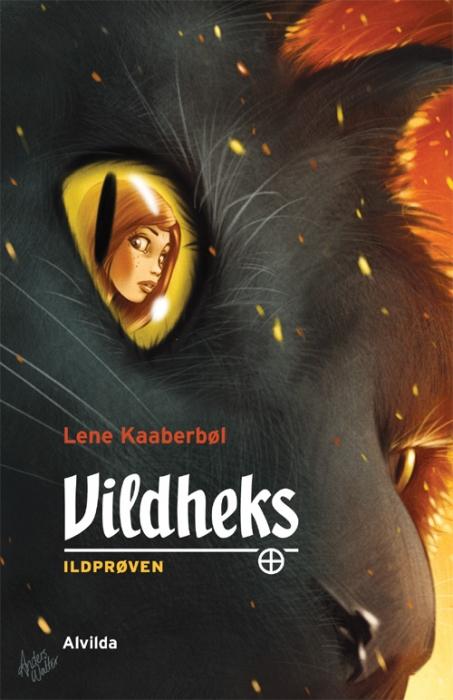 lene kaaberbøl Vildheks 1: ildprøven (e-bog) på bogreolen.dk