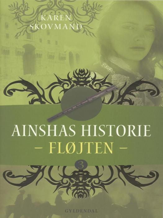 karen skovmand jensen Ainshas historie 3 - fløjten (e-bog) fra bogreolen.dk