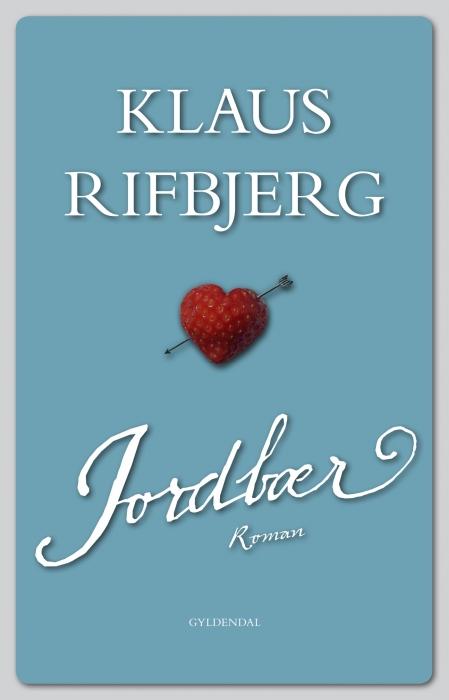 Jordbær (e-bog) fra klaus rifbjerg fra bogreolen.dk