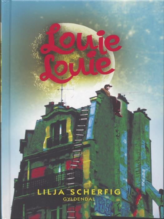 lilja scherfig – Louie louie (e-bog) på bogreolen.dk