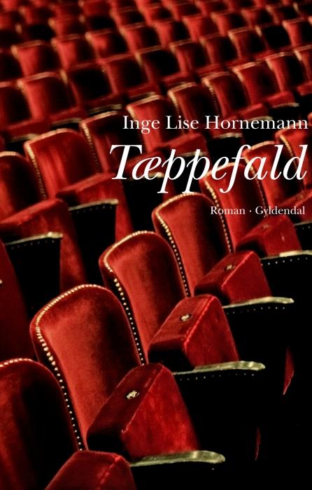 inge lise hornemann – Tæppefald (e-bog) på bogreolen.dk