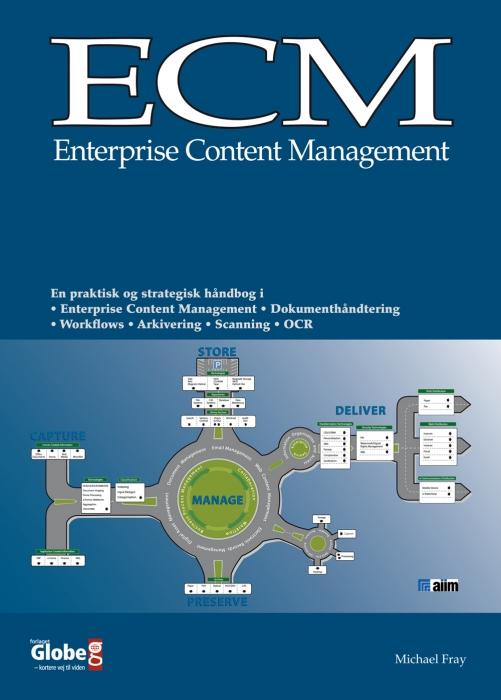 ecm - enterprise content management (e-bog) fra michael fray