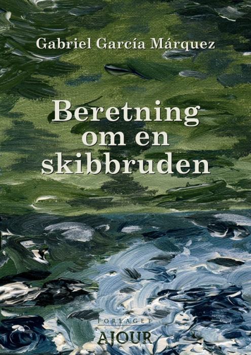 gabriel garcia marquez Beretning om en skibbruden (e-bog) på bogreolen.dk