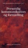 helle alrø – Personlig kommunikation og formidling (e-bog) på bogreolen.dk