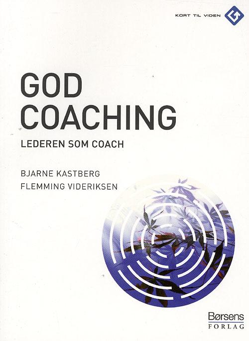 bjarne kastberg – God coaching (e-bog) på bogreolen.dk