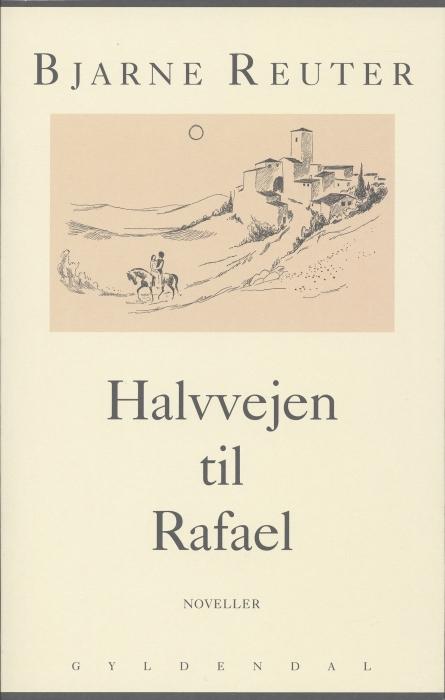 bjarne reuter – Halvvejen til rafael (e-bog) på bogreolen.dk