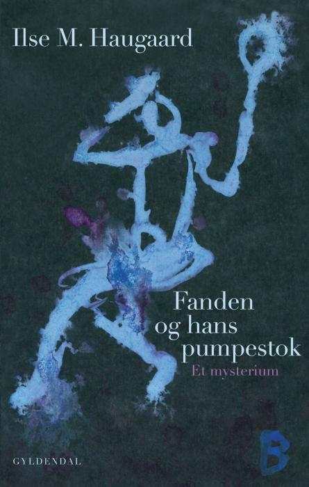 Fanden og hans pumpestok (e-bog) fra ilse m. haugaard fra bogreolen.dk