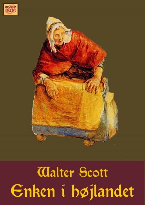 Enken i højlandet (e-bog) fra walter scott fra bogreolen.dk