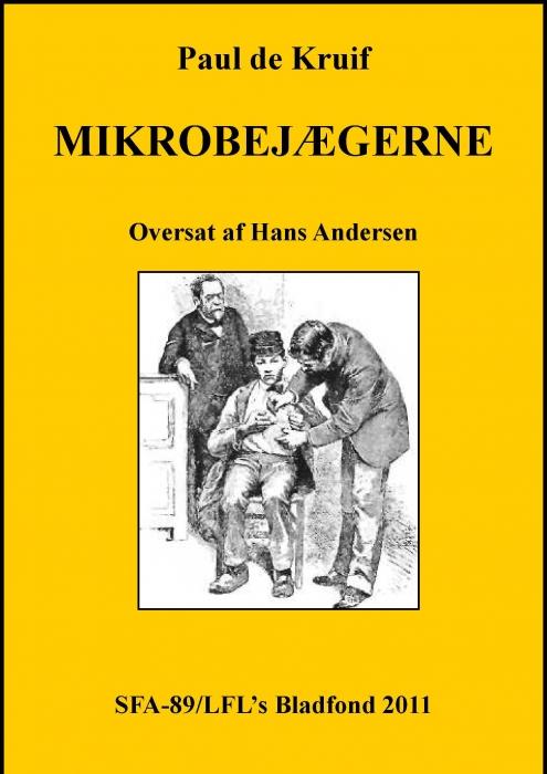 Mikrobejægerne (e-bog) fra paul de kruif fra bogreolen.dk