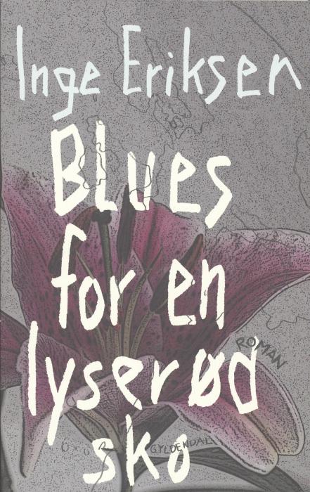 Blues for en lyserød sko (e-bog) fra inge eriksen fra bogreolen.dk