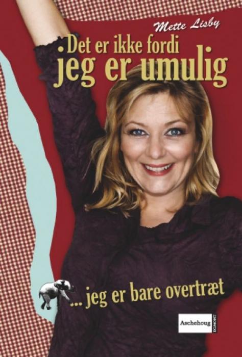 mette lisby Det er ikke fordi jeg er umulig... (e-bog) på bogreolen.dk