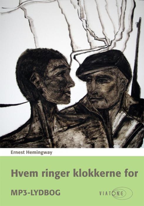 Hvem ringer klokkerne for (lydbog) fra ernest hemingway på bogreolen.dk