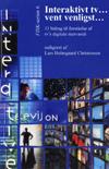 lars holmgaard christensen Interaktivt tv...vent venligst - 11 bidrag til forståelse af tvs digitale merværdi (e-bog) på bogreolen.dk