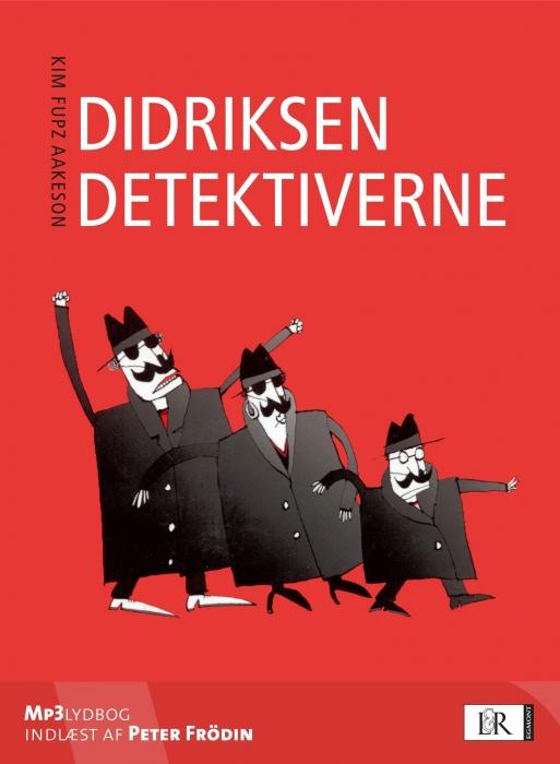 kim fupz aakeson Didriksen detektiverne (lydbog) på bogreolen.dk