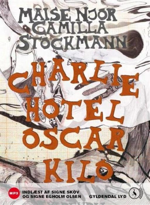 maise njor Charlie hotel oscar kilo (lydbog) fra bogreolen.dk