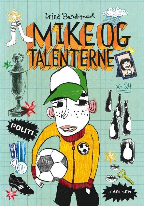 trine bundsgaard Mike og talenterne (e-bog) på bogreolen.dk