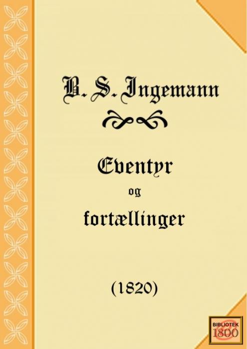 b. s. ingemann Eventyr og fortællinger (e-bog) fra bogreolen.dk