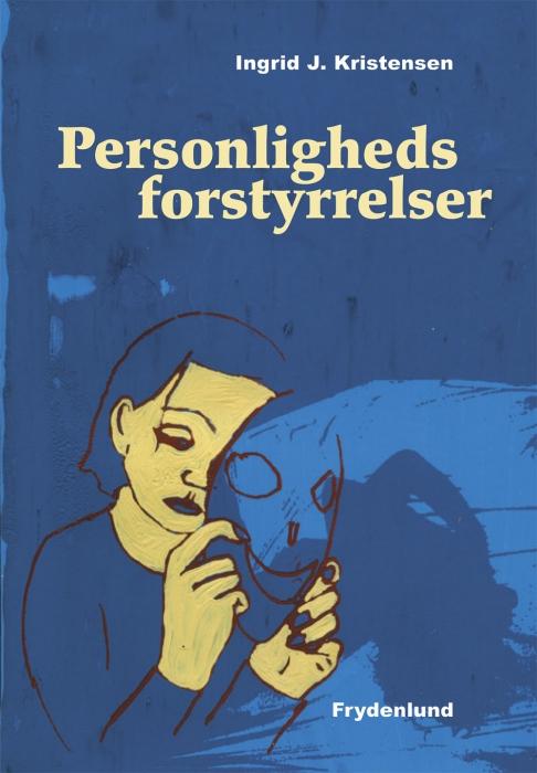 personlighedsforstyrrelser (e-bog) fra ingrid j. kristensen