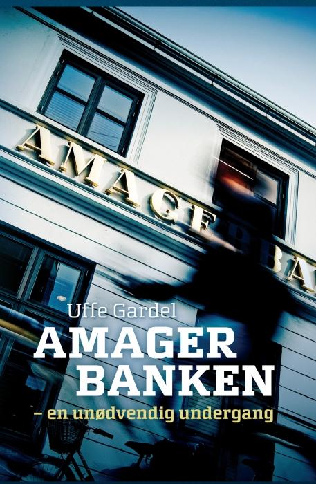 uffe gardel – Amagerbanken (e-bog) fra bogreolen.dk