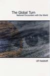 ulf hedetoft The global turn : national encounters with the world (e-bog) på tales.dk