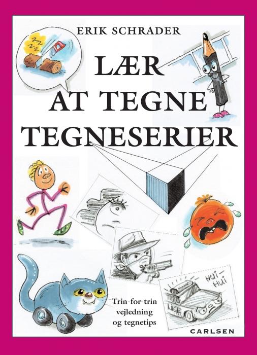 erik schrader Lær at tegne tegneserier (e-bog) på bogreolen.dk