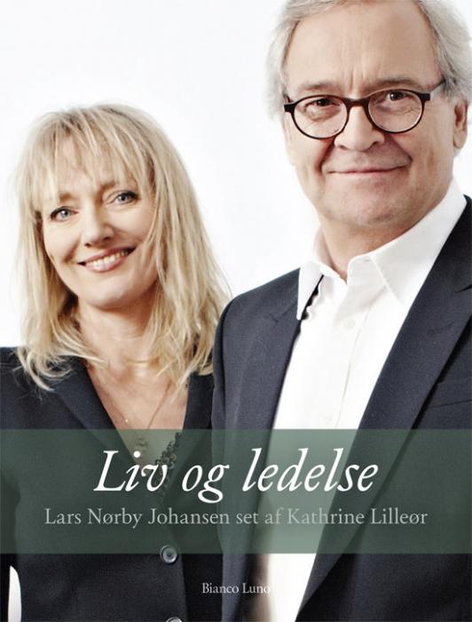 Liv og ledelse (e-bog) fra kathrine lilleør på bogreolen.dk