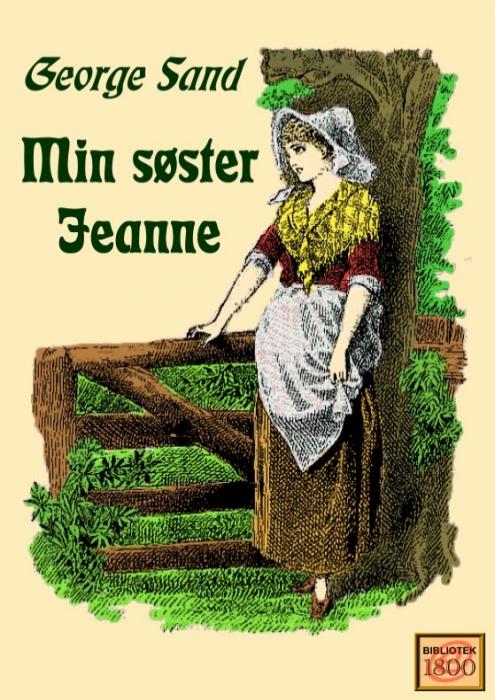 george sand Min søster jeanne (e-bog) på bogreolen.dk