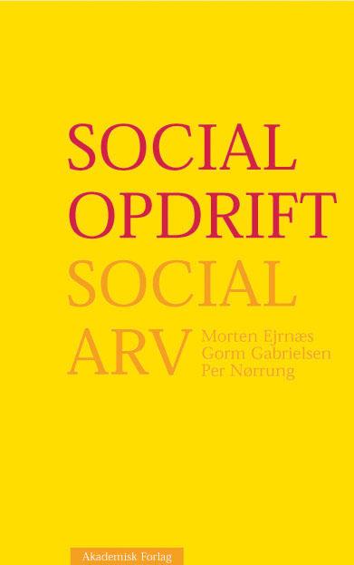 Social opdrift - social arv (e-bog) fra morten ejrnæs fra bogreolen.dk