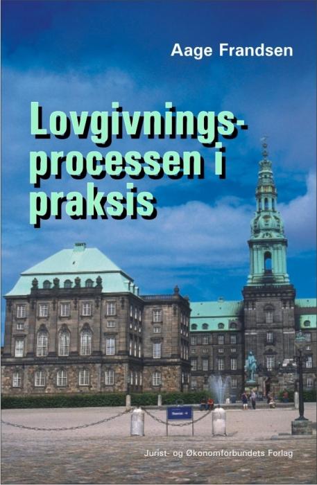 aage frandsen Lovgivningsprocessen i praksis (e-bog) på tales.dk