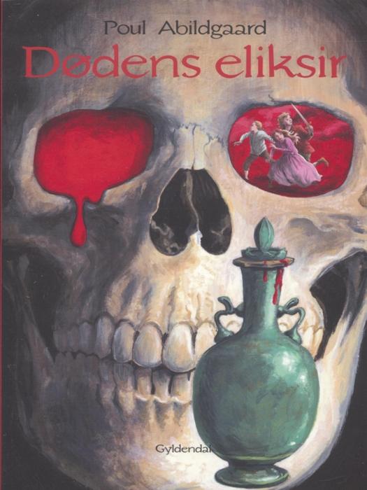 poul abildgaard – Dødens eliksir (e-bog) fra bogreolen.dk