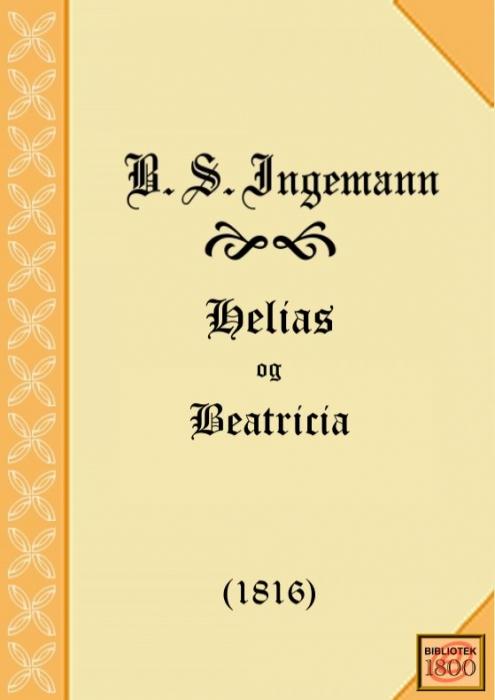 b. s. ingemann Helias og beatricia (e-bog) på bogreolen.dk
