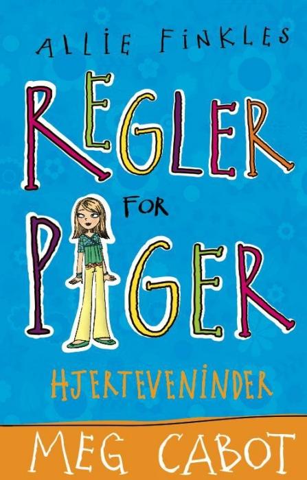 meg cabot Allie finkles regler for piger 3: hjerteveninder (e-bog) på bogreolen.dk