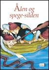 Image of   Ålen og spegesilden (E-bog)