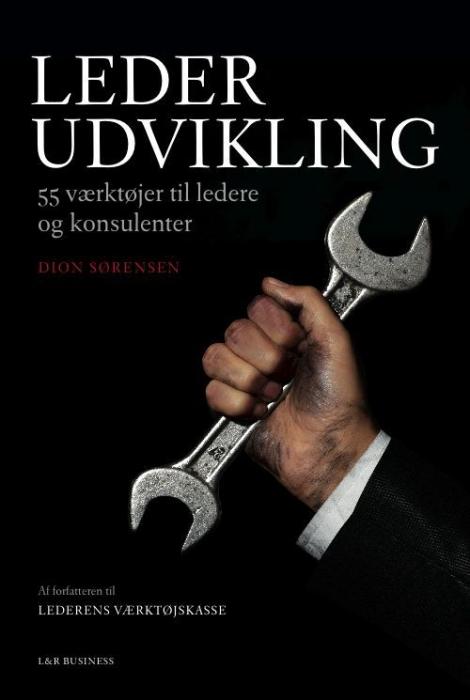 Lederudvikling - 55 værktøjer til ledere og konsulenter (e-bog) fra dion sørensen fra tales.dk