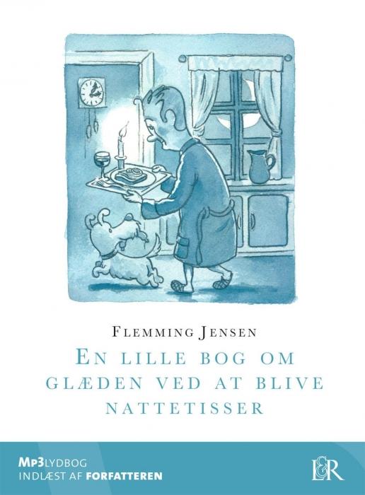 En lille bog om glæden ved at blive nattetisser (lydbog) fra flemming jensen på bogreolen.dk