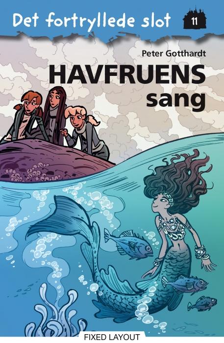 peter gotthardt Det fortryllede slot 11: havfruens sang (e-bog) på bogreolen.dk