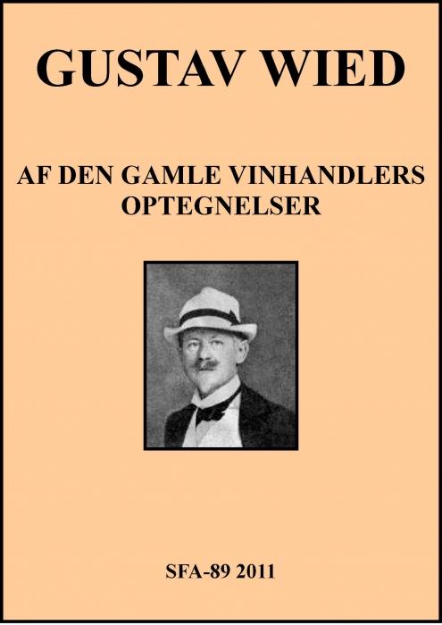 gustav wied – Af den gamle vinhandlers optegnelser (e-bog) på bogreolen.dk