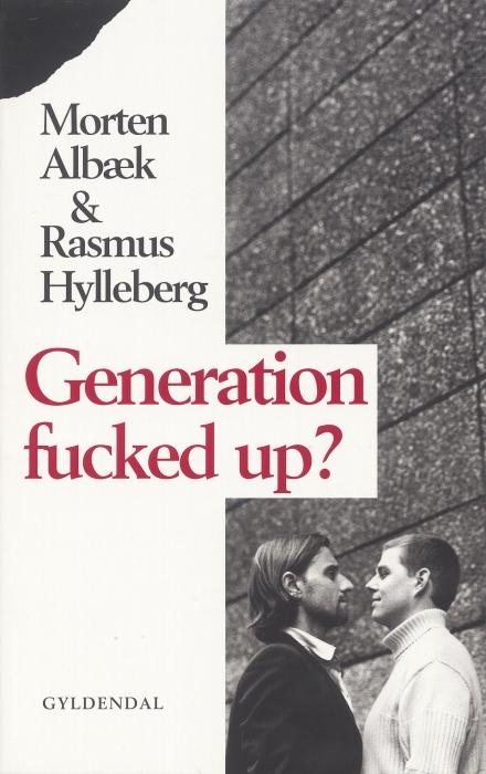 morten albæk Generation fucked up (e-bog) fra bogreolen.dk