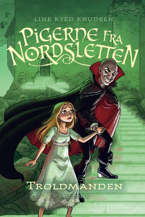 Pigerne fra nordsletten 3 - troldmanden (e-bog) fra line kyed knudsen på bogreolen.dk