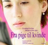 mette kold – Fra pige til kvinde (e-bog) på bogreolen.dk