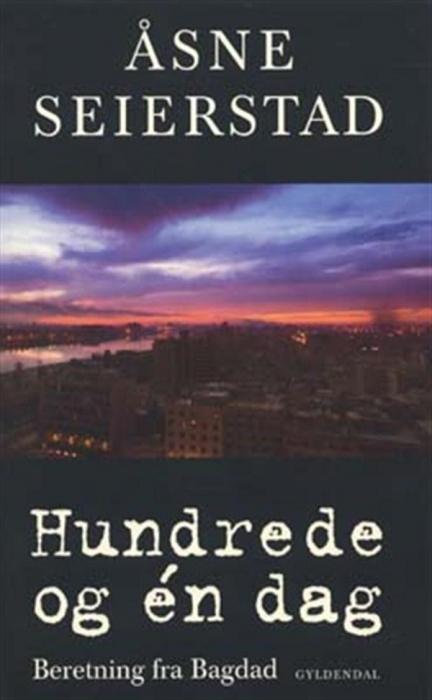 Image of Hundrede og én dag: Beretning fra Bagdad (Lydbog)